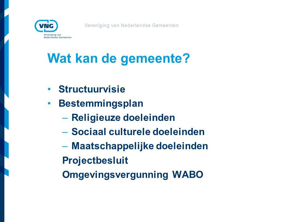 Vereniging van Nederlandse Gemeenten Wat kan de gemeente.