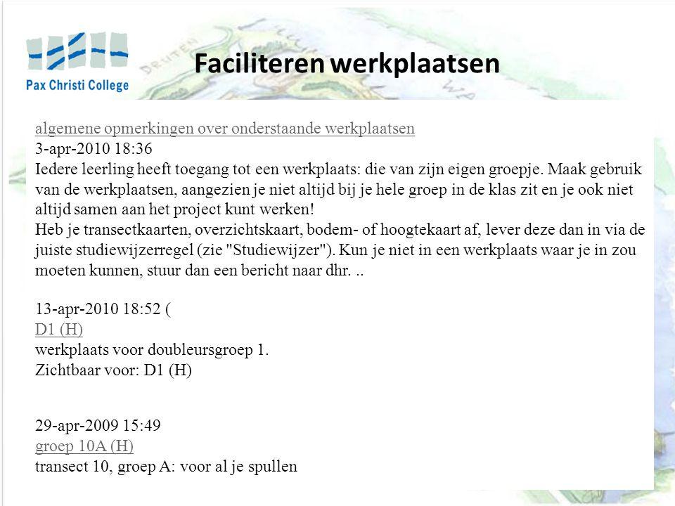 algemene opmerkingen over onderstaande werkplaatsen 3-apr-2010 18:36 Iedere leerling heeft toegang tot een werkplaats: die van zijn eigen groepje.