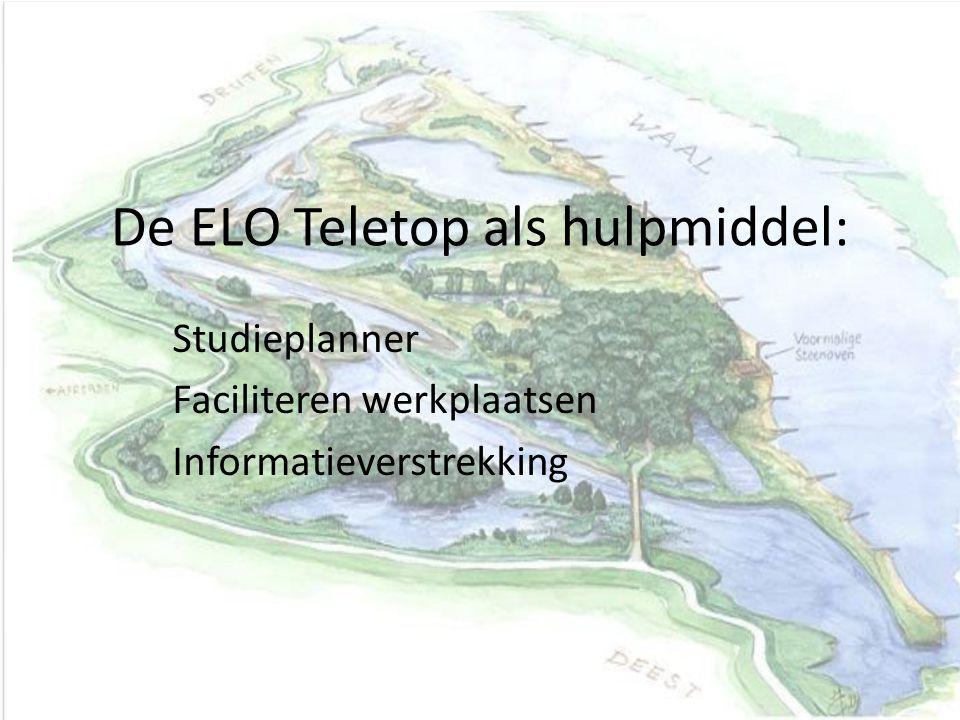 De ELO Teletop als hulpmiddel: Studieplanner Faciliteren werkplaatsen Informatieverstrekking