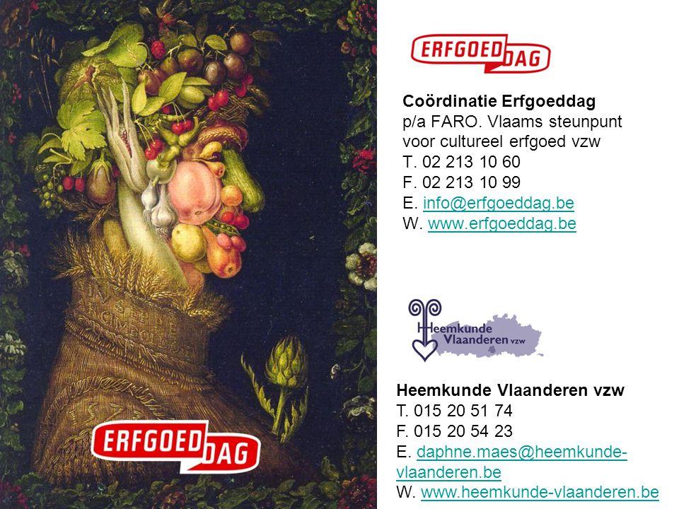 Coördinatie Erfgoeddag p/a FARO.Vlaams steunpunt voor cultureel erfgoed vzw T.