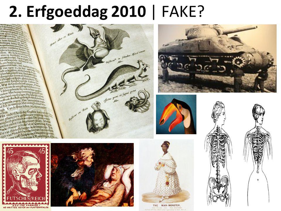 2. Erfgoeddag 2010 | FAKE? 2. Erfgoeddag 2009 | Uit vriendschap!?