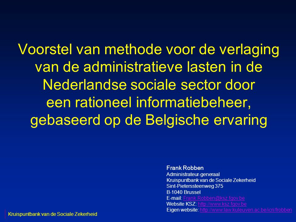 2 Den Haag, 21 juni 2005 Plan van de uiteenzetting n korte beschrijving van de Belgische situatie -missie Kruispuntbank van de Sociale Zekerheid (KSZ) -toegepaste strategie en methode -uitgebouwde diensten -enkele cijfers en resultaten n gehanteerde principes inzake rationeel informatie- beheer -modellering van informatie -eenmalige inzameling van informatie -beheer van informatie -elektronische uitwisseling van informatie -beveiliging van informatie n enkele concrete voorstellen van actiepunten voor de Gemengde Commissie