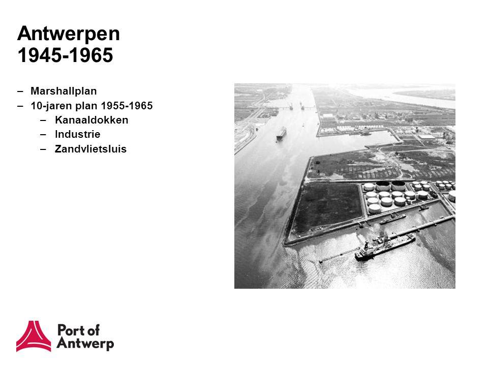 Antwerpen 1990- – Terug naar de Schelde –Getijdenterminals –1990 Europaterminal –1996 Noordzeeterminal –2005 Deurganckdok