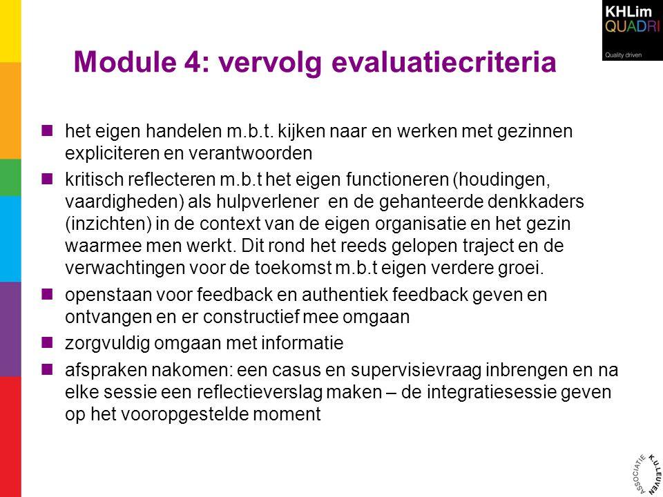 Module 4: vervolg evaluatiecriteria het eigen handelen m.b.t.