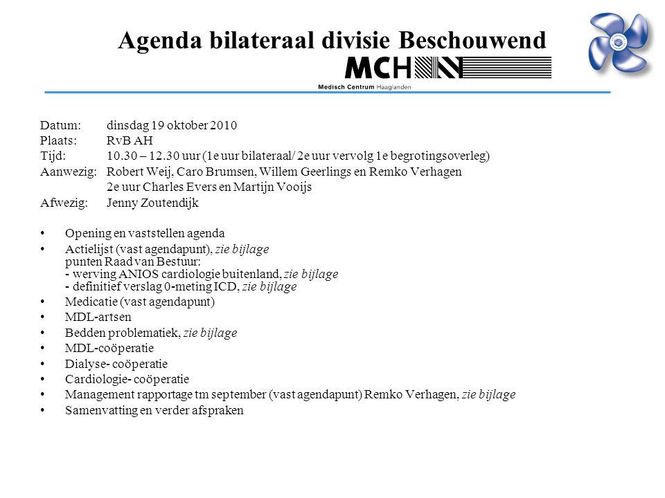 Agenda bilateraal divisie Beschouwend Datum:dinsdag 19 oktober 2010 Plaats:RvB AH Tijd:10.30 – 12.30 uur (1e uur bilateraal/ 2e uur vervolg 1e begroti