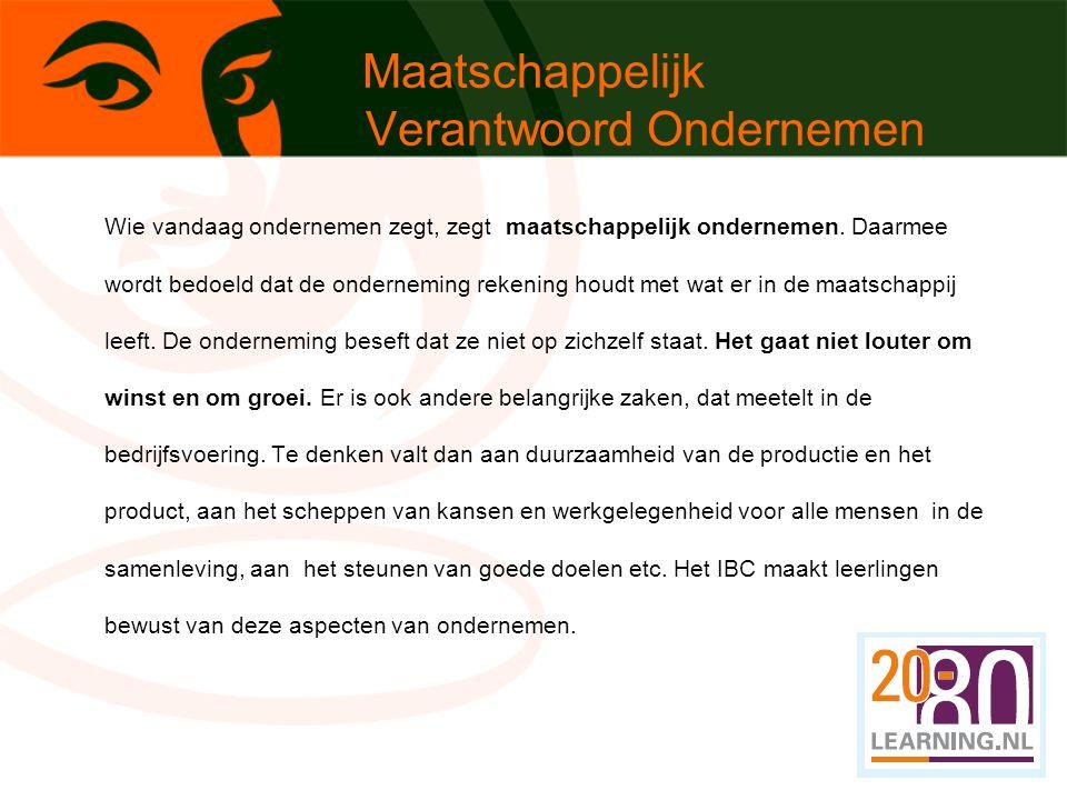 Monitoring Innovatieve ontwikkelingen Verschil slagingspercentages meting 2010: E&M 83%; IBC 92,7%; meting 2011: E&M: 80%; IBC: 100% meting 2012: E&M:63%; IBC: 75% 1 ste onderzoek: op Avans Hogeschool hebben de ex-IBC- leerlingen de afgelopen drie jaar 0 % uitstroom IBC uitrol over Nederland: momenteel 11 scholen Vanaf 2013 voor VWO: Development & Research Vanaf 2013 voor VMBO: Business T In ontwikkeling voor Havo: Health & Technik en Art & Design Radioverslag IBC: 11-04-2012 http://degidsfm.vara.nl/Fragmenten- detail.9963.0.html?&tx_ttnews[tt_news]=61232&cHash=e888ea1 9d16175569c06c76b4a2ab237http://degidsfm.vara.nl/Fragmenten- detail.9963.0.html?&tx_ttnews[tt_news]=61232&cHash=e888ea1 9d16175569c06c76b4a2ab237 http://www.youtube.com/watch?v=foPDttu_AvQ