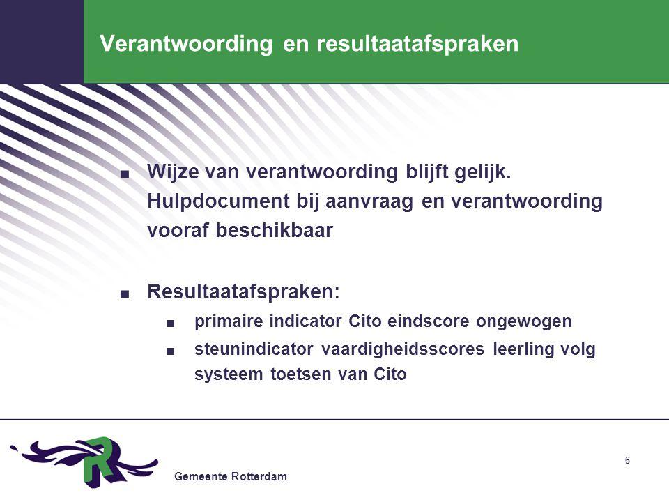 Gemeente Rotterdam 77 Belangrijkste wijzigingen: VVE en groep nul I.