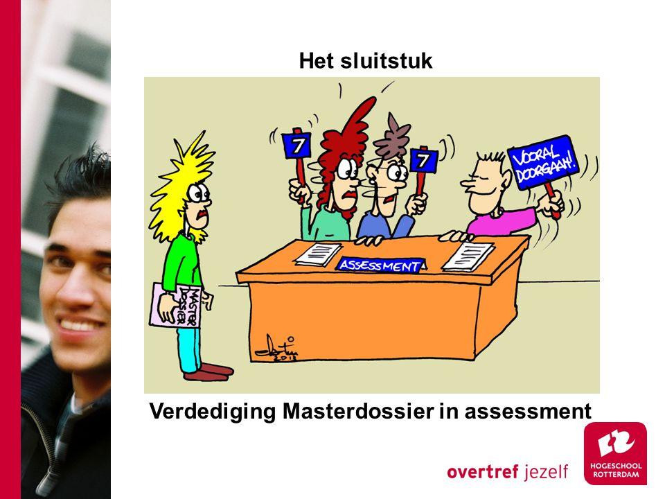 Verdediging Masterdossier in assessment Het sluitstuk