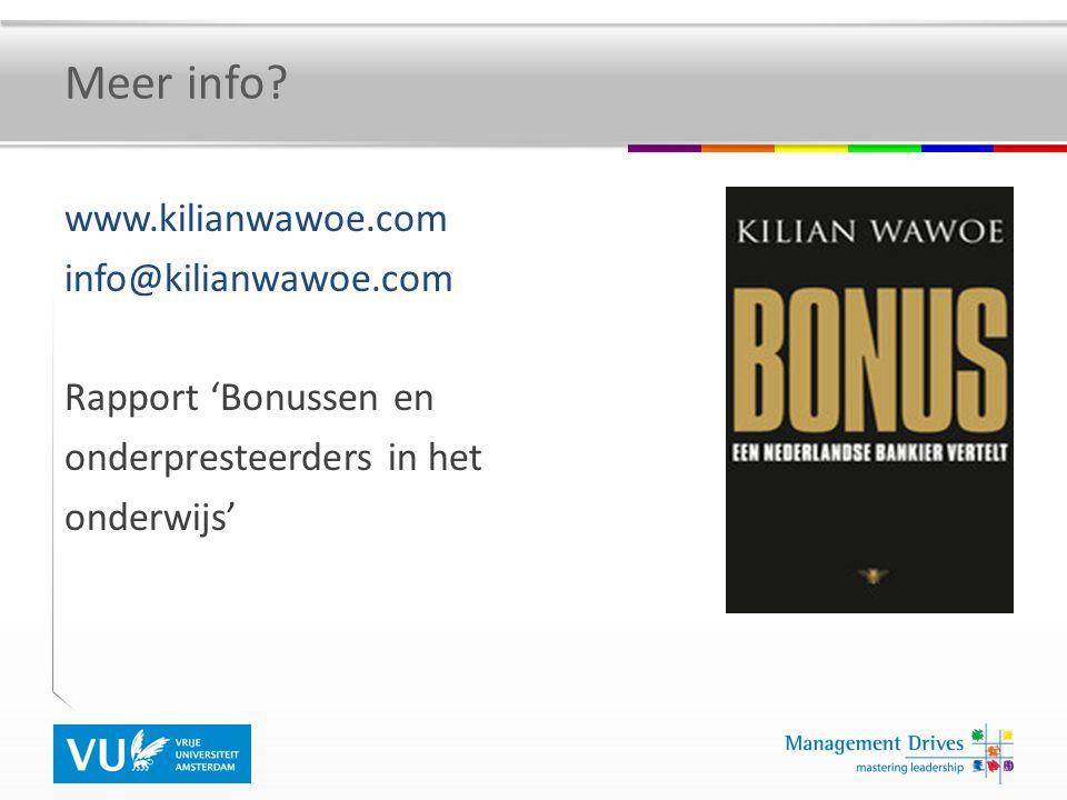 Meer info? www.kilianwawoe.com info@kilianwawoe.com Rapport 'Bonussen en onderpresteerders in het onderwijs'