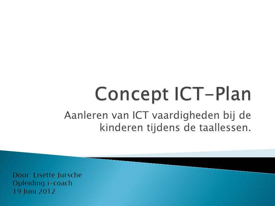 Aanleren van ICT vaardigheden bij de kinderen tijdens de taallessen.