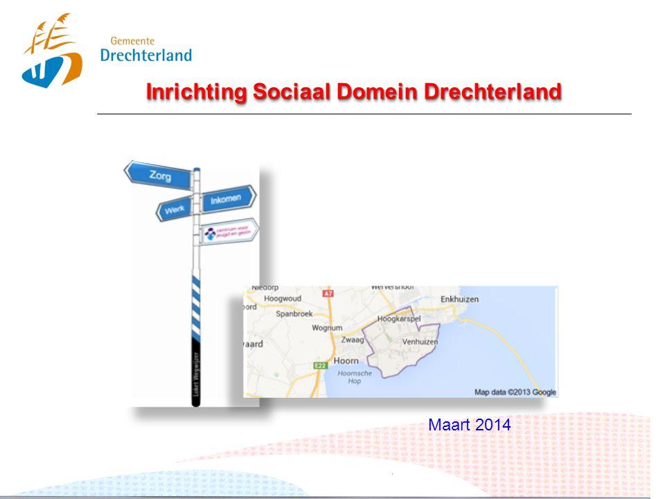 Inrichting Sociaal Domein Drechterland Maart 2014