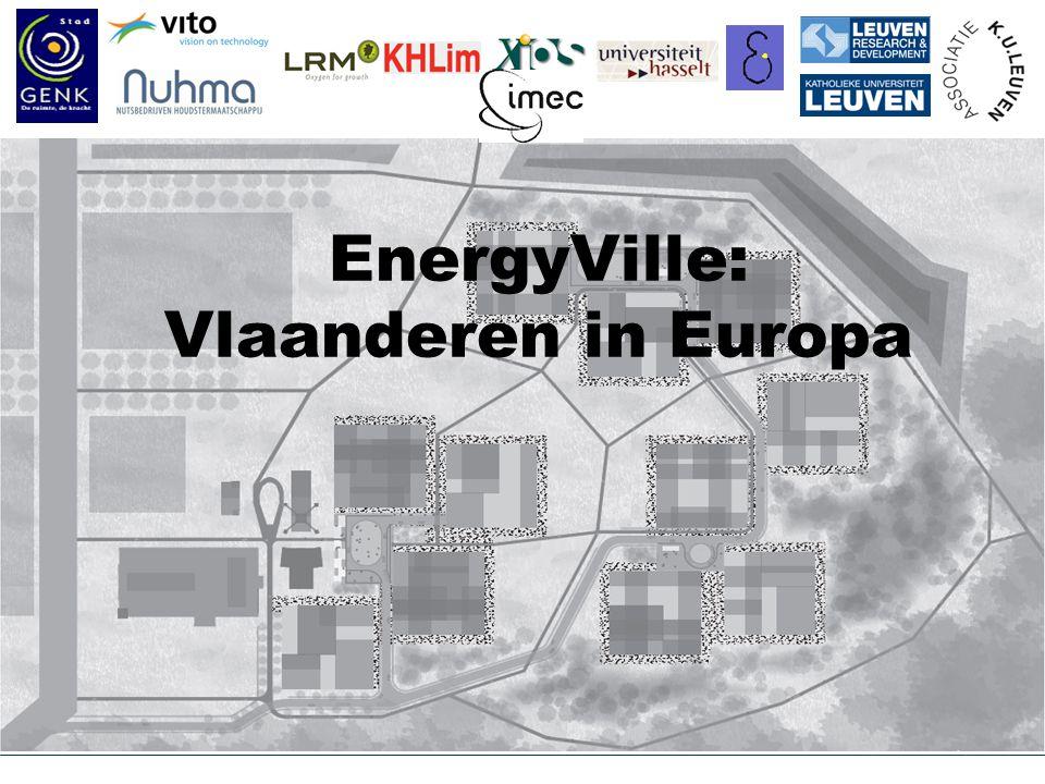 © K.U.Leuven - ESAT/Electa EnergyVille: Vlaanderen in Europa /