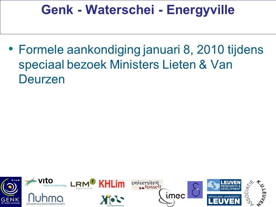 Genk - Waterschei - Energyville Formele aankondiging januari 8, 2010 tijdens speciaal bezoek Ministers Lieten & Van Deurzen