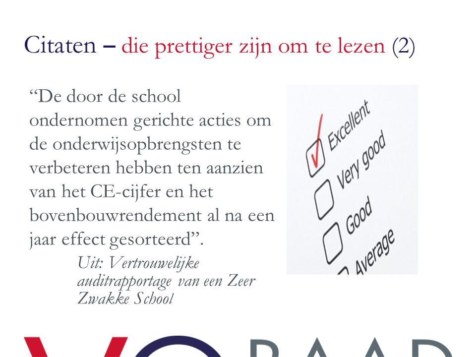 """Citaten – die prettiger zijn om te lezen (2) """"De door de school ondernomen gerichte acties om de onderwijsopbrengsten te verbeteren hebben ten aanzien"""