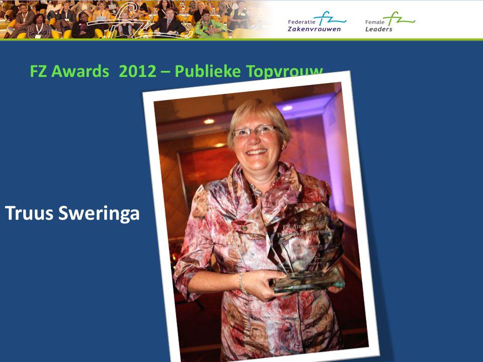 FZ Awards 2012 – Publieke Topvrouw Truus Sweringa