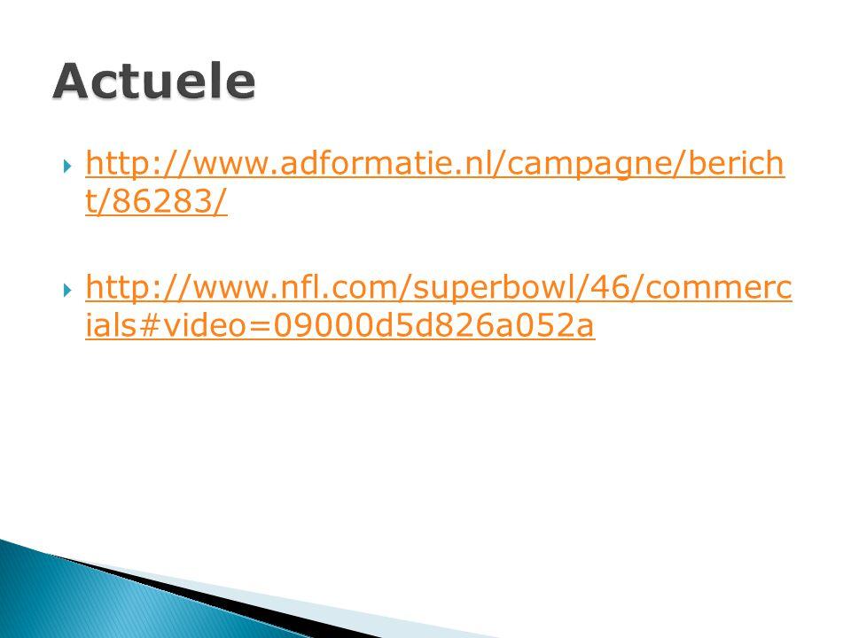  http://www.adformatie.nl/campagne/berich t/86283/ http://www.adformatie.nl/campagne/berich t/86283/  http://www.nfl.com/superbowl/46/commerc ials#video=09000d5d826a052a http://www.nfl.com/superbowl/46/commerc ials#video=09000d5d826a052a