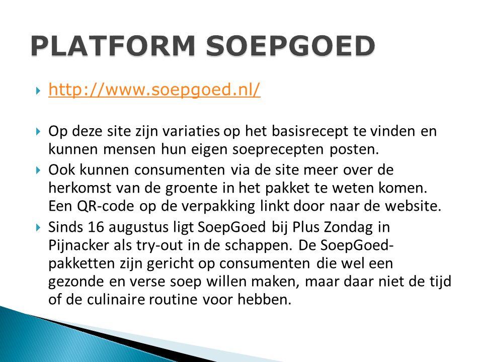  http://www.soepgoed.nl/ http://www.soepgoed.nl/  Op deze site zijn variaties op het basisrecept te vinden en kunnen mensen hun eigen soeprecepten posten.