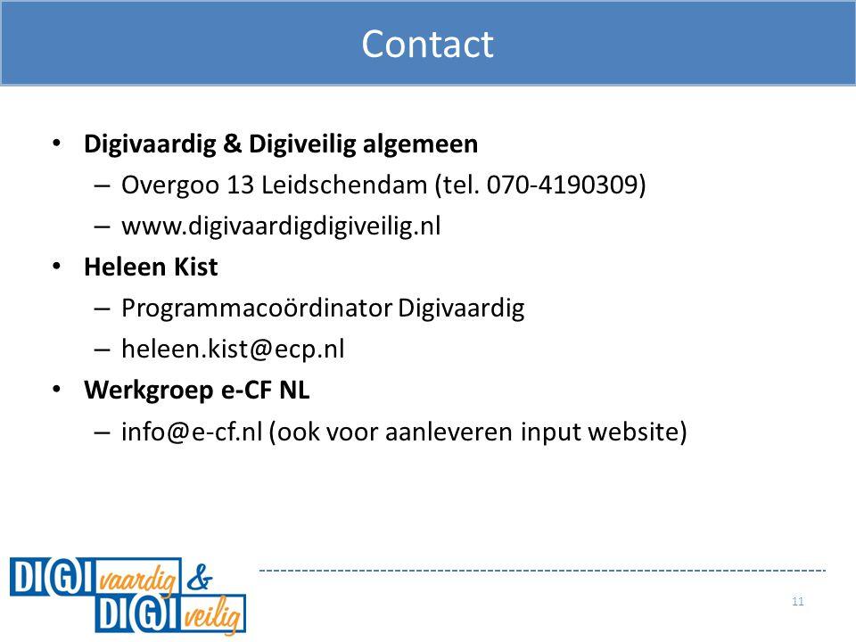 Digivaardig & Digiveilig algemeen – Overgoo 13 Leidschendam (tel. 070-4190309) – www.digivaardigdigiveilig.nl Heleen Kist – Programmacoördinator Digiv