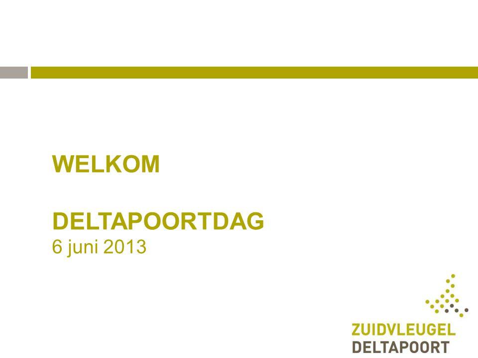 WELKOM DELTAPOORTDAG 6 juni 2013 Mei 2011 Jan Edens - programmamanager