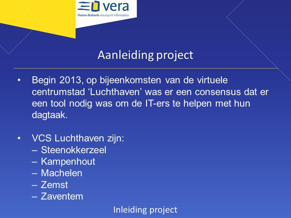 Aanleiding project Begin 2013, op bijeenkomsten van de virtuele centrumstad 'Luchthaven' was er een consensus dat er een tool nodig was om de IT-ers t