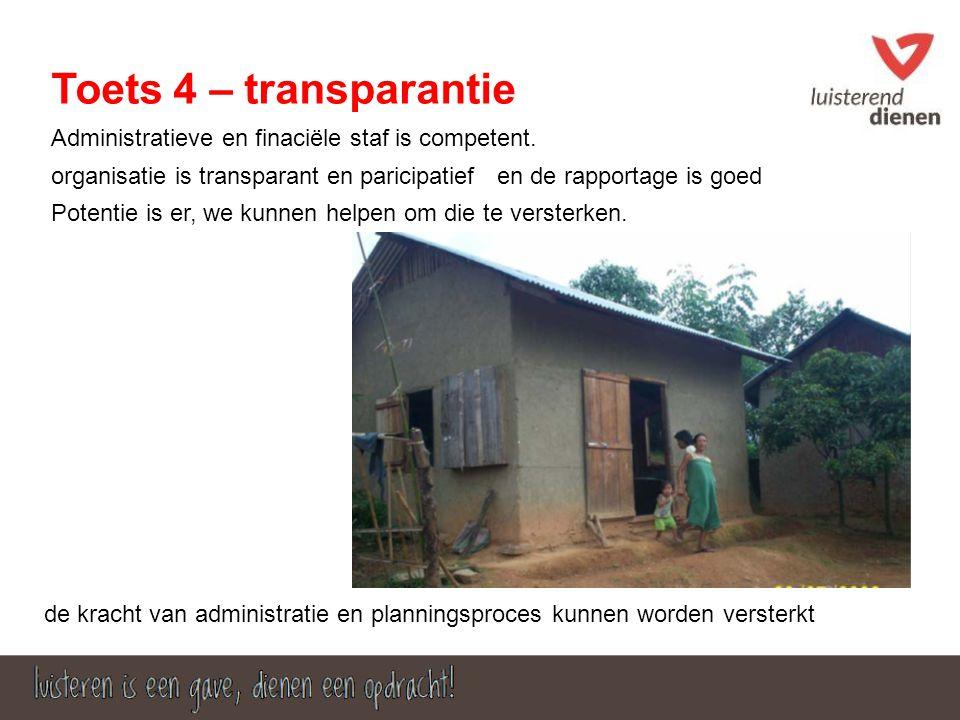 Toets 4 – transparantie Administratieve en finaciële staf is competent.