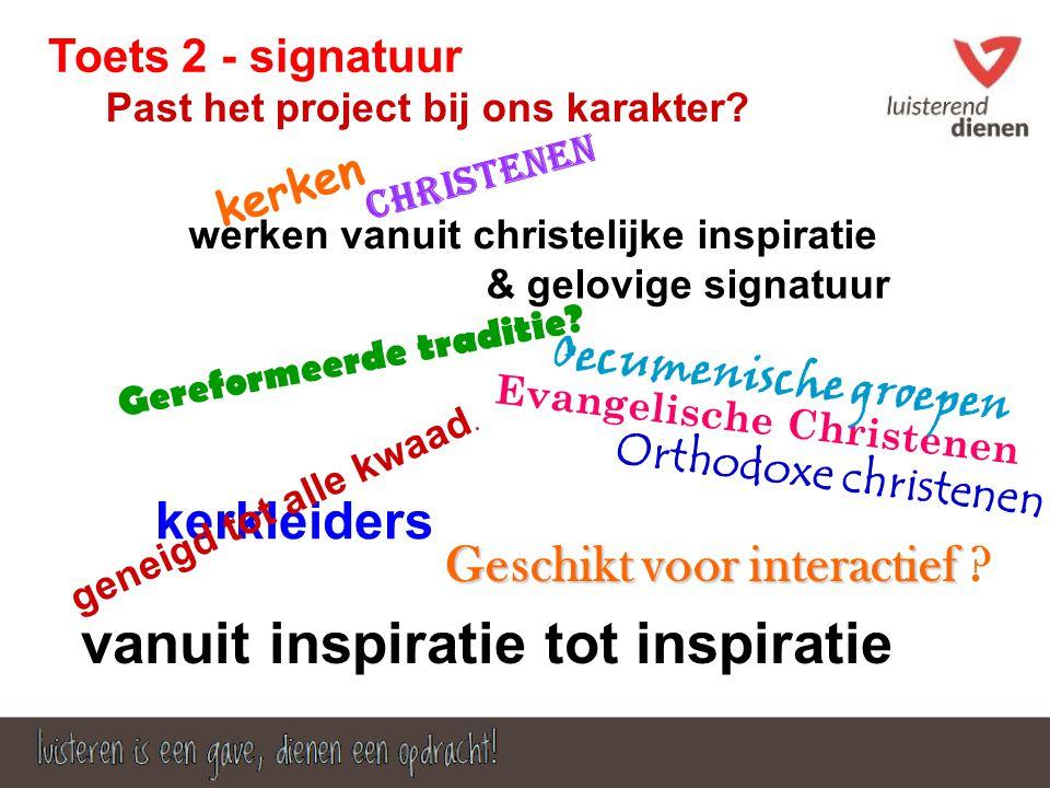 Toets 2 - signatuur Past het project bij ons karakter.