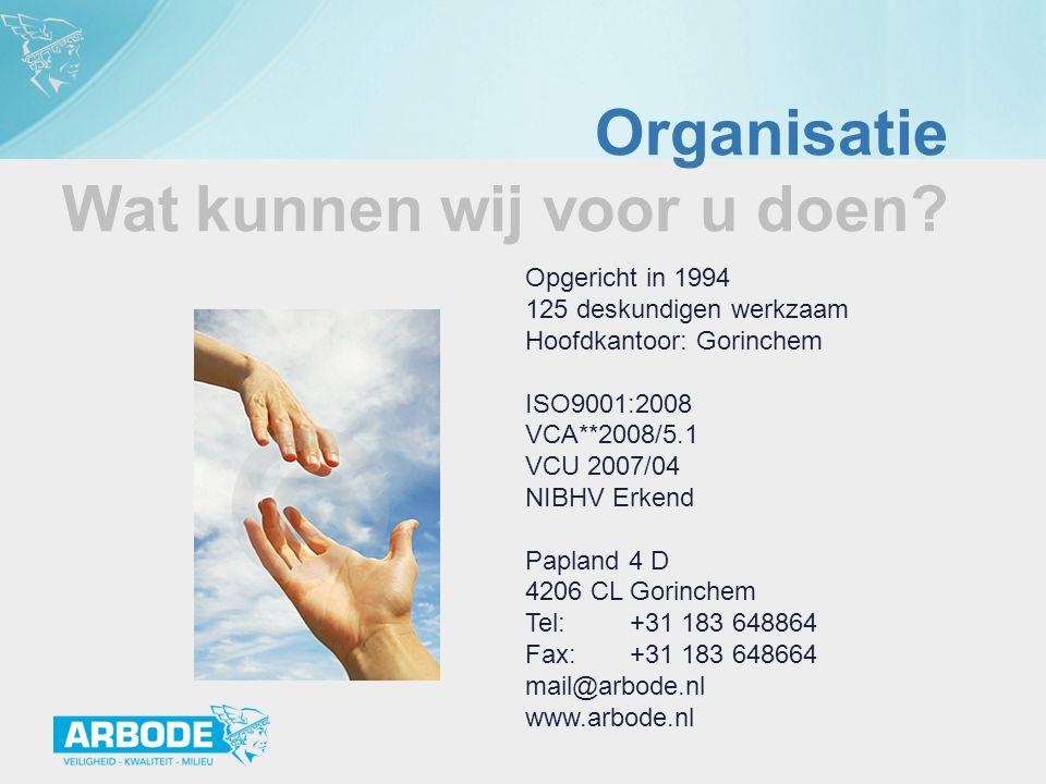Opgericht in 1994 125 deskundigen werkzaam Hoofdkantoor: Gorinchem ISO9001:2008 VCA**2008/5.1 VCU 2007/04 NIBHV Erkend Papland 4 D 4206 CL Gorinchem T