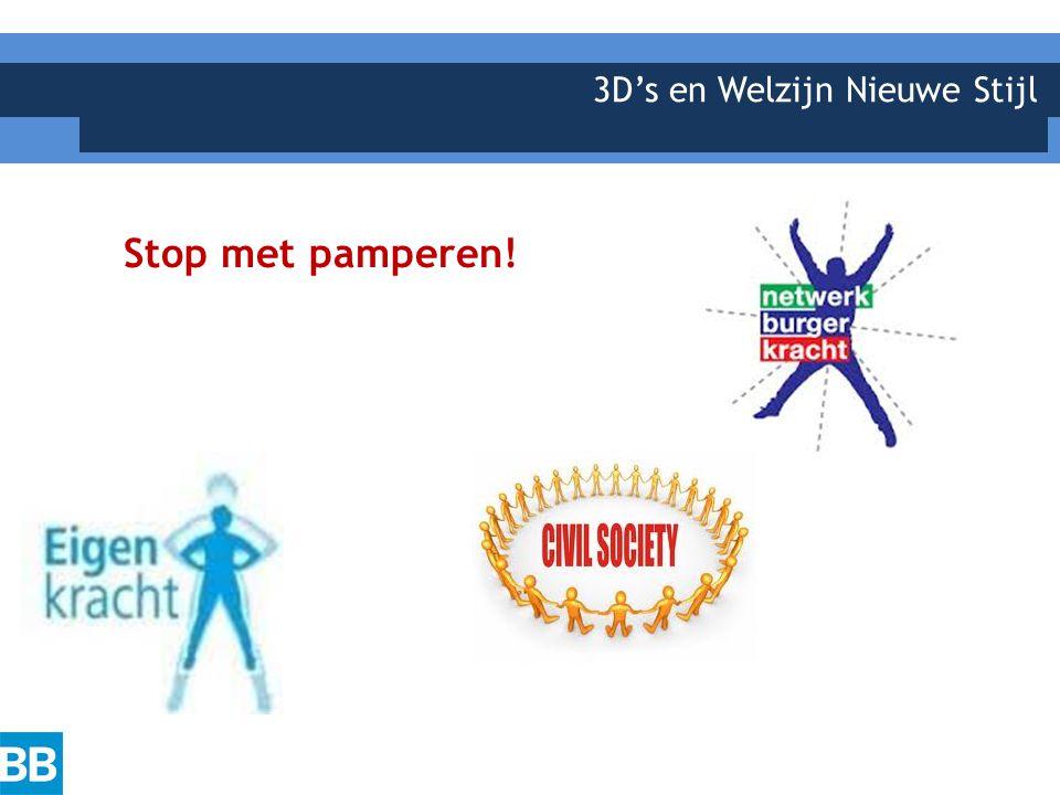 3D's en Welzijn Nieuwe Stijl Stop met pamperen!