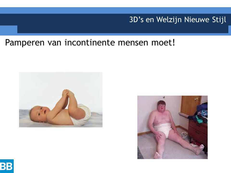 3D's en Welzijn Nieuwe Stijl Pamperen van incontinente mensen moet!