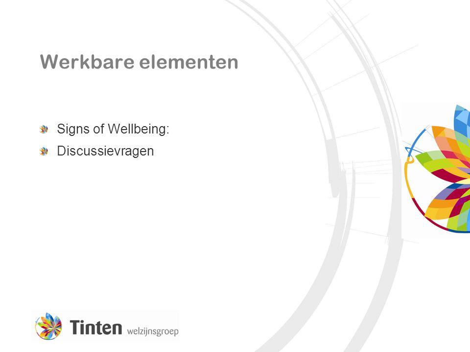 Werkbare elementen Signs of Wellbeing: Discussievragen