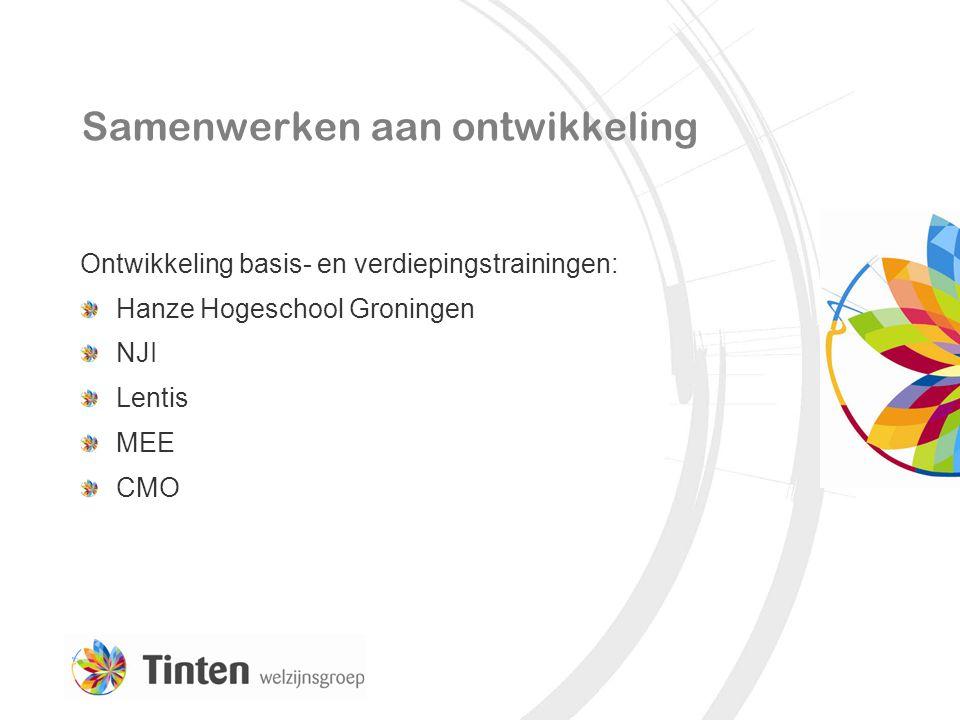 Samenwerken aan ontwikkeling Ontwikkeling basis- en verdiepingstrainingen: Hanze Hogeschool Groningen NJI Lentis MEE CMO