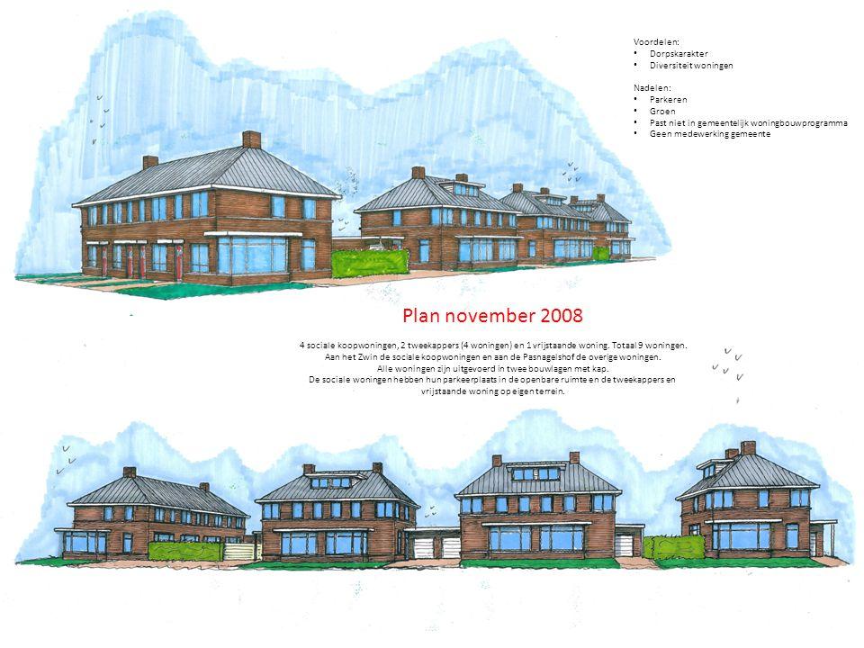 Plan november 2008 4 sociale koopwoningen, 2 tweekappers (4 woningen) en 1 vrijstaande woning.