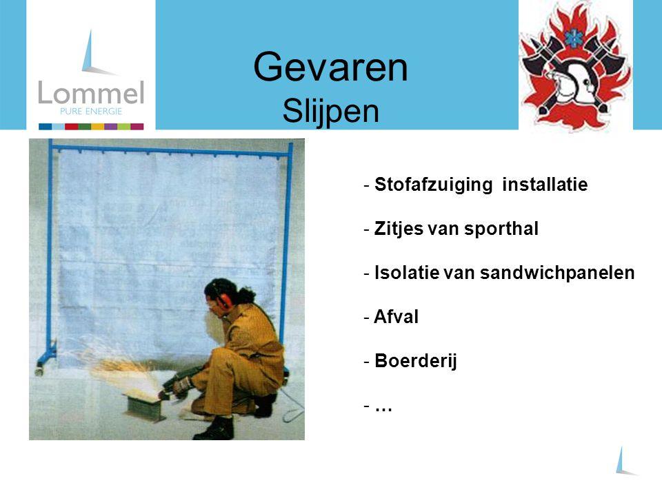 Gevaren Slijpen - Stofafzuiging installatie - Zitjes van sporthal - Isolatie van sandwichpanelen - Afval - Boerderij - …