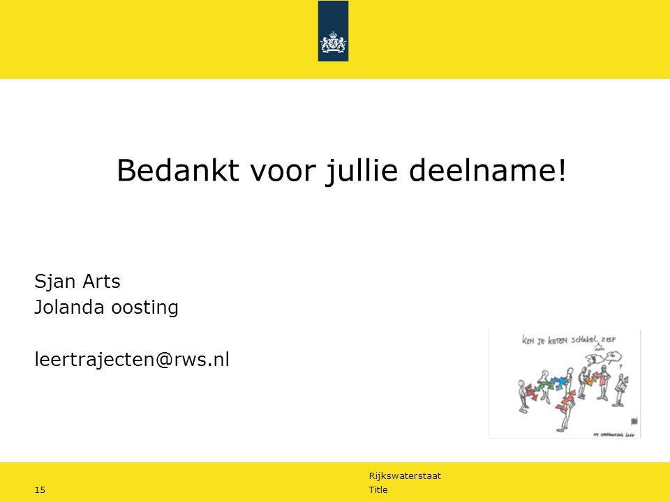 Rijkswaterstaat 15Title Bedankt voor jullie deelname.