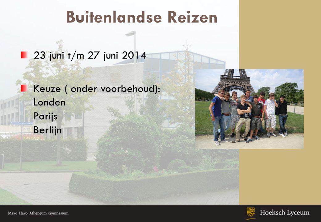 Buitenlandse Reizen 23 juni t/m 27 juni 2014 Keuze ( onder voorbehoud): Londen Parijs Berlijn
