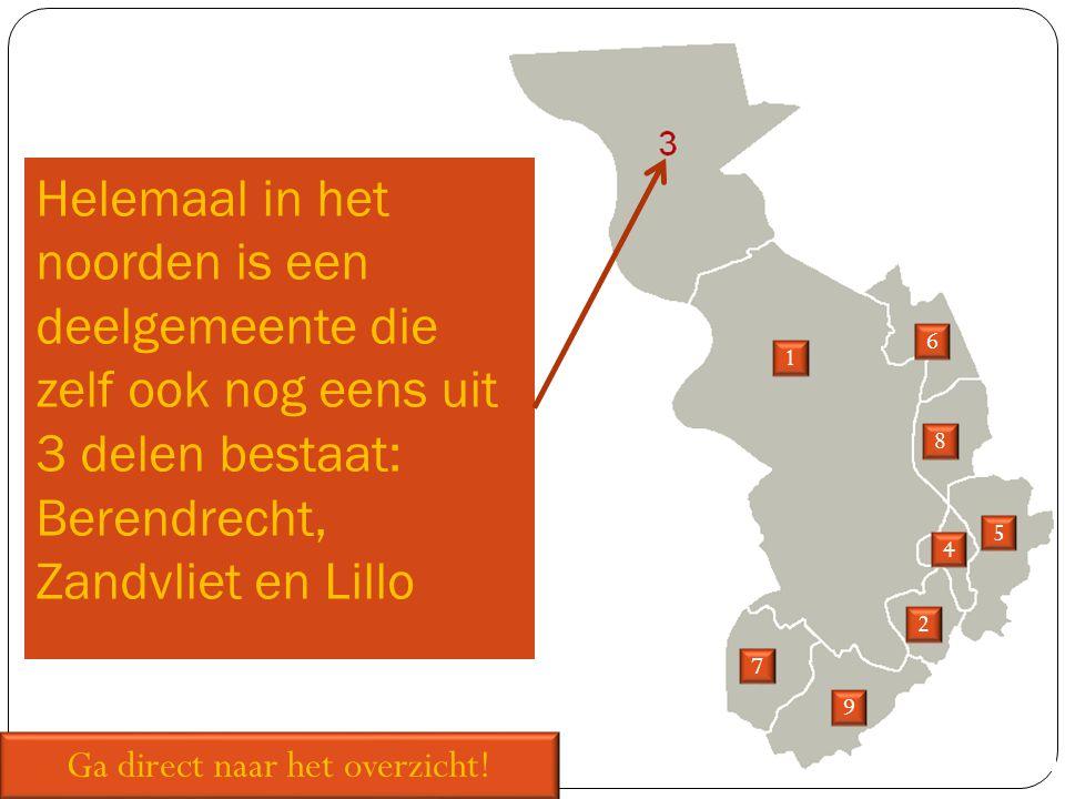 Helemaal in het noorden is een deelgemeente die zelf ook nog eens uit 3 delen bestaat: Berendrecht, Zandvliet en Lillo 1 2 5 6 7 8 9 Ga direct naar het overzicht.