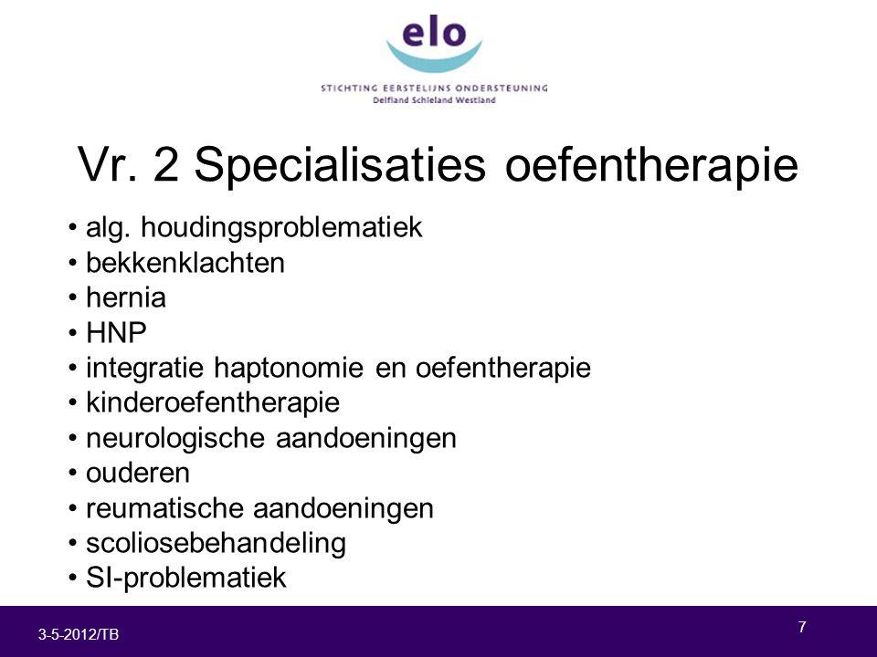 7 3-5-2012/TB Vr. 2 Specialisaties oefentherapie alg.