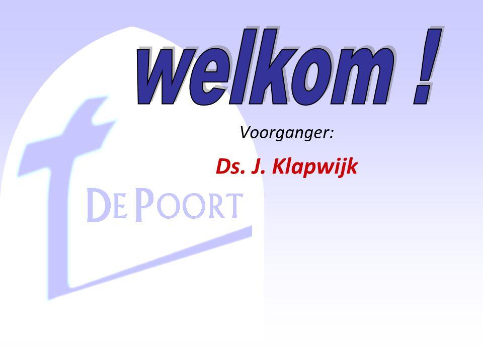 Voorganger: Ds. J. Klapwijk