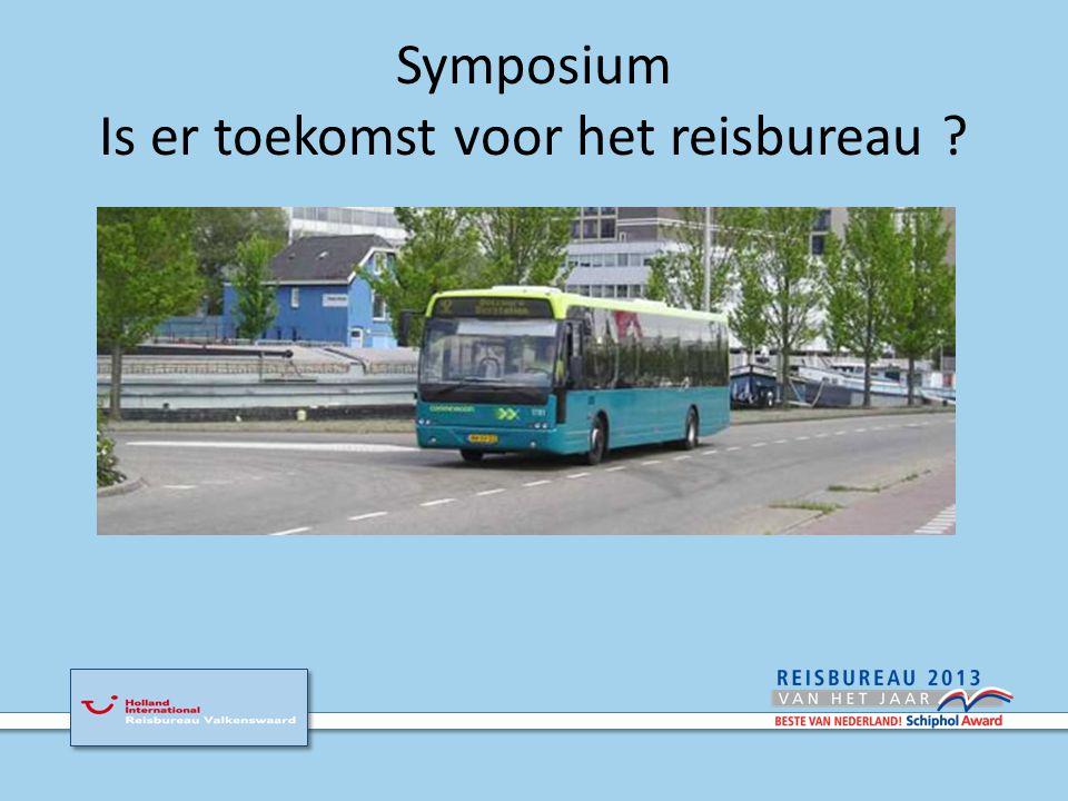 Symposium Is er toekomst voor het reisbureau ?
