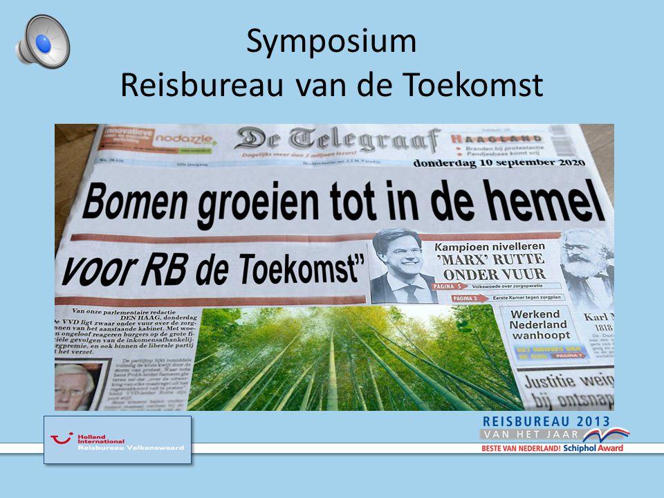 Symposium Is er toekomst voor het reisbureau .