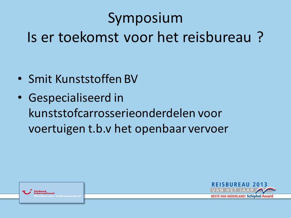 Symposium Is er toekomst voor het reisbureau .En nu.