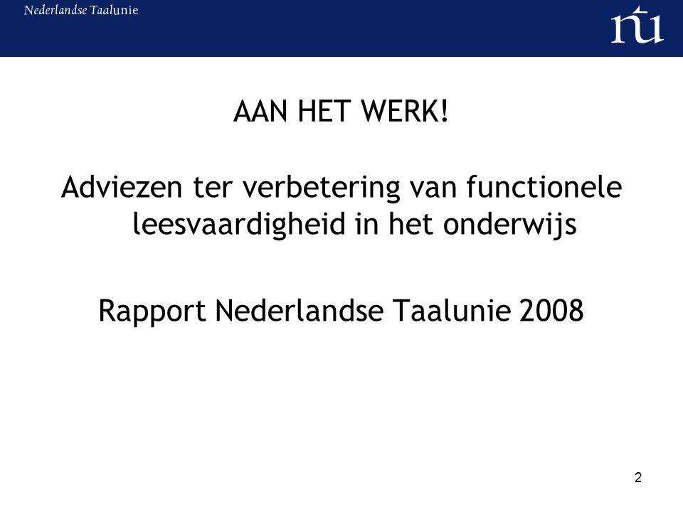 3 Aanleiding Laaggeletterd in de Lage Landen (2004) Aanvalsplan laaggeletterdheid/ doelstellingennota geletterdheid verhogen Veel aandacht voor repareren Aandacht voor preventie bleef achter Werkgroep Platform Onderwijs Nederlands