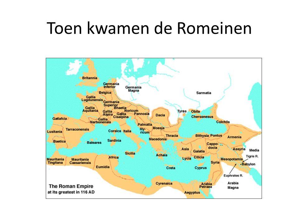 Toen kwamen de Romeinen