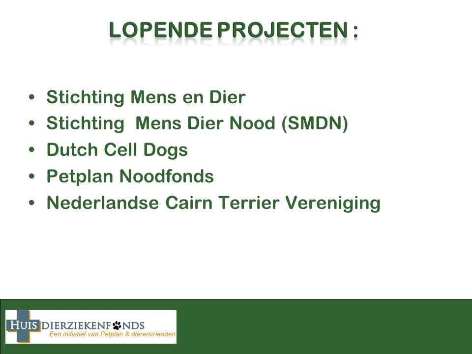 Stichting Mens en Dier Stichting Mens Dier Nood (SMDN) Dutch Cell Dogs Petplan Noodfonds Nederlandse Cairn Terrier Vereniging