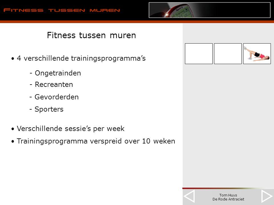 Tom Huys De Rode Antraciet Fitness tussen muren 4 verschillende trainingsprogramma's - Ongetrainden - Recreanten - Gevorderden - Sporters Verschillend