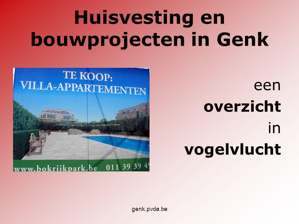 genk.pvda.be Huisvesting en bouwprojecten in Genk een overzicht in vogelvlucht