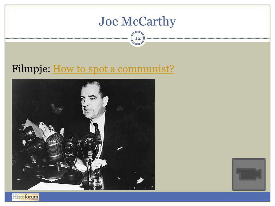 Joe McCarthy 12 Filmpje: How to spot a communist?How to spot a communist?