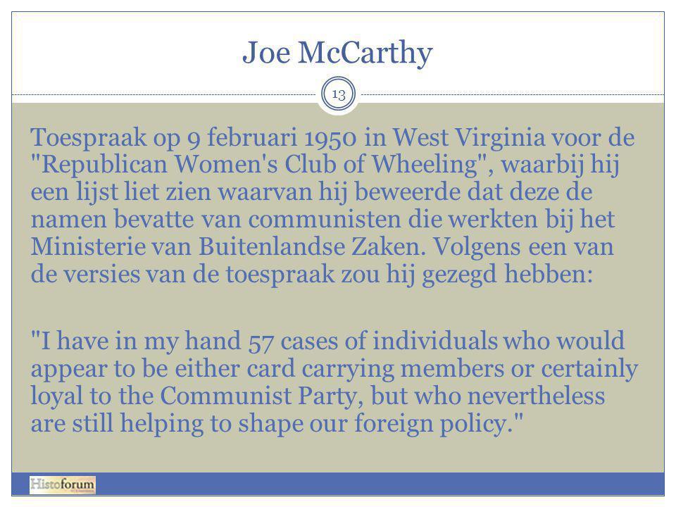 Joe McCarthy 13 Toespraak op 9 februari 1950 in West Virginia voor de