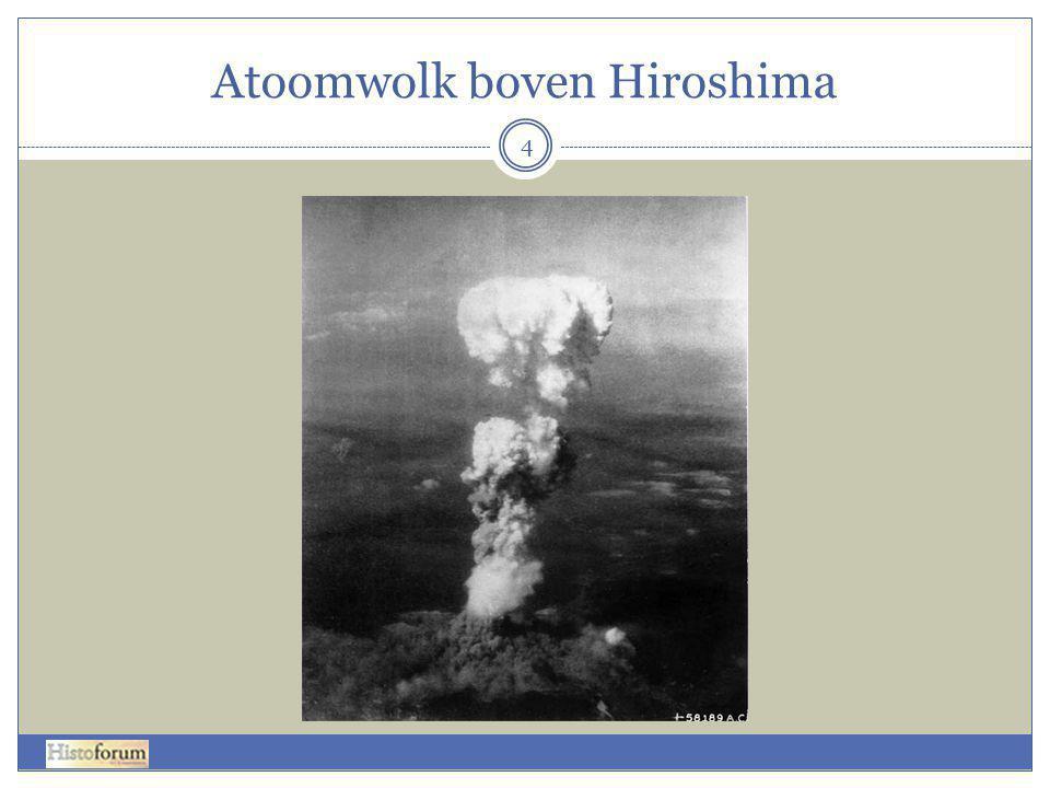 Atoomwolk boven Hiroshima 4