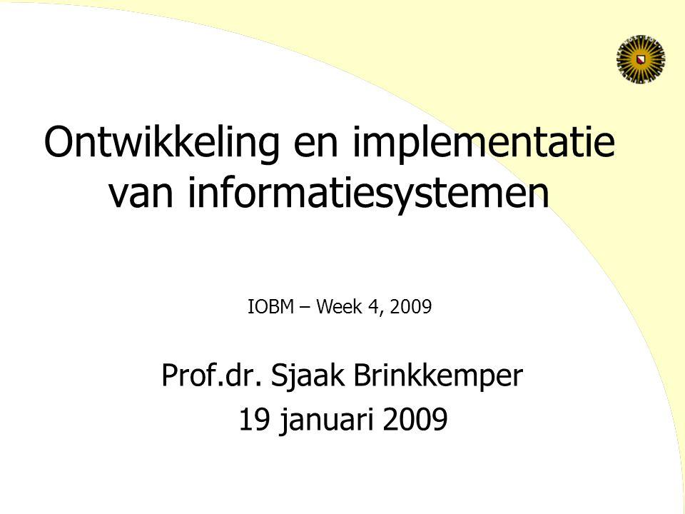 Ontwikkeling en implementatie van informatiesystemen Prof.dr.